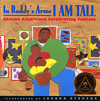 In Daddy's Arms I Am Tall: African Americans Celebrating Fathers Cover