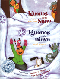 Iguanas in the Snow and Other Winter Poems / Iguanas en la nieve y otros poemas de invierno Cover