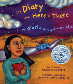 MY DIARY FROM HERE TO THERE/MI DIARIO DE AQUÍ HASTA ALLÁ