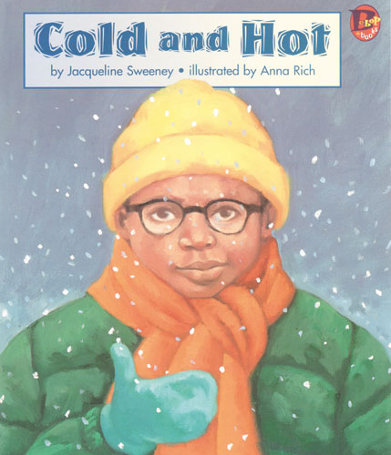 Cold and Hot | Lee & Low Books
