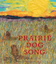 Thumb_prairie_dog_song_fc_low_res