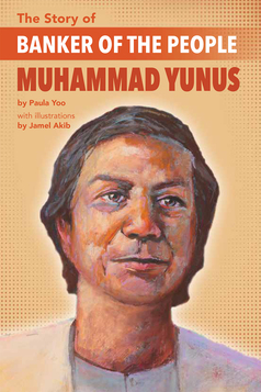 THE STORY OF BANKER OF THE PEOPLE MUHAMMAD YUNUS